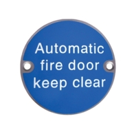 AUTOMATIC FIRE DOOR KEEP CLEAR 75mm SIGN SSS