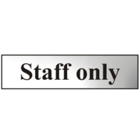 """""""STAFF ONLY"""" SIGN CHROME SELF ADHESIVE 200 X 50mm"""