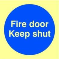PHOTOLUMINESCENT FIRE DOOR KEEP SHUT SIGN 100X100MM