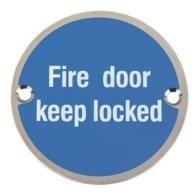 FIRE DOOR KEEP LOCKED SIGN 75mm SAA