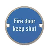 FIRE DOOR KEEP SHUT SIGN 75mm SAA